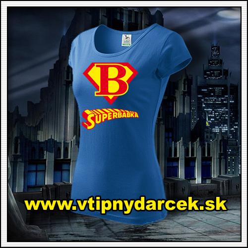 Rodinne tričká Superbabka ako vtipný darček pre babku či starú mamu k narodeninám