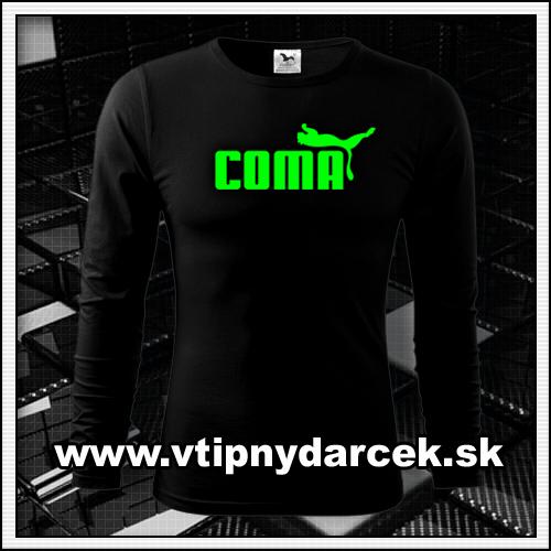 Originálne vtipné tričko s potlačou COMA a zelenou neónovou potlačou ako vtipné darčeky