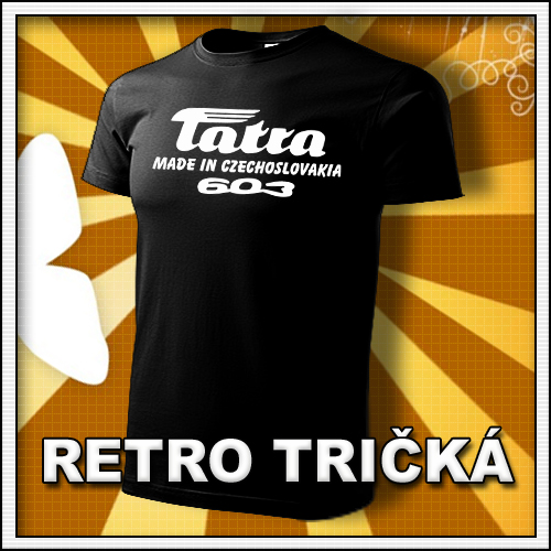 Retro tričko Tatra 603 ako moto retro darčeky pre muža a ženu k narodeninám
